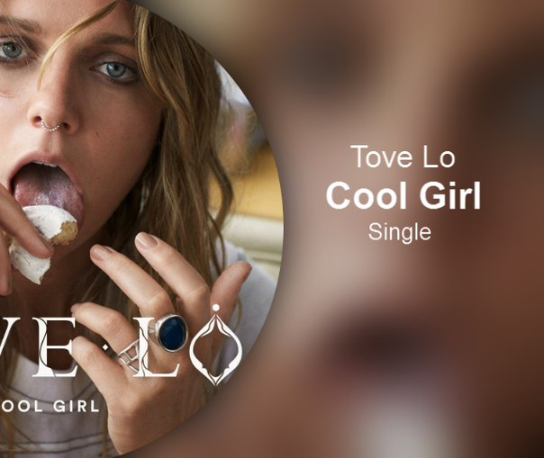 Tove Lo – Cool Girl - Single 2016 iTunes Plus AAC M4A ...