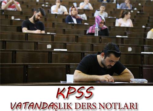 KPSS Vatandaşlık Bilgileri ve Anayasa Konu Anlatımı
