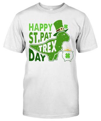 Happy St Pat Trex Day T Shirts Hoodie Sweatshirt