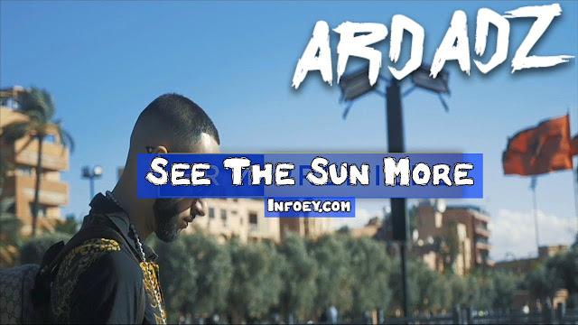 Ard Adz - See The Sun More [Music Video] | GRM Daily, Ard Adz, See The Sun More, ard adz fast lane, ard adz sho shallow, ard adz my ak, ard adz what's gwarning, ard adz freestyle, ard adz oj, ard adz i see fire, ard adz oye oye, ard adz call me dirty, اغنية جديدة من رابور مغربي ard adz - Ard Adz - See The Sun More