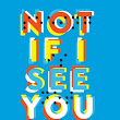 Book Flame: Review:Not If I See You First by Eric Lindstrom