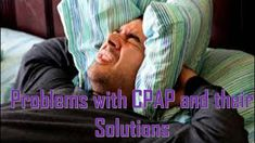 CPAP Mask Leaking, Rainout, Sorenose, Inconvenience, Cleansing and more issues- CPAP Solutions