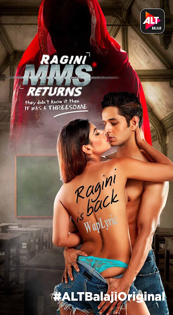 Ragini MMS Returns Songs Lyrics