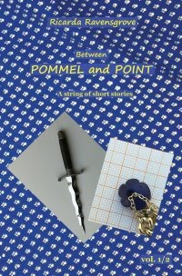 Between Pommel and Point 1/2