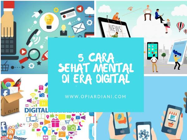 Lima Cara Sehat Mental di Era Digital