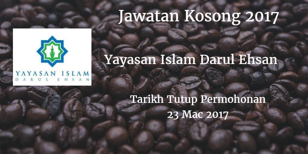 Jawatan Kosong Yayasan Islam Darul Ehsan 23 Mac 2017