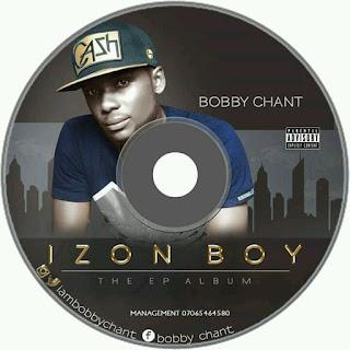 Music Album] Bobby Chant - Izon Boy - Binafeya