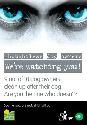 Poster that reads thoughtless dog owners we're watching you!