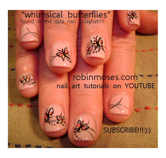 WHIMSICAL BUTTERFLIES Design For Short Nails Robin Moses Nail Art Tutorial