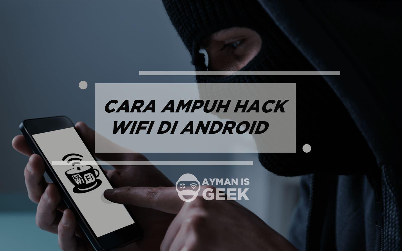 Cara Mudah Bobol Wifi Di Android Tanpa Root