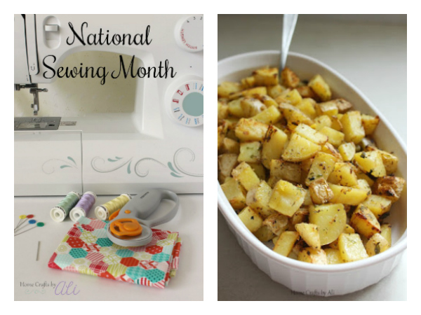 recent posts on Home Crafts by ali - National Sewing Month plan and Oven Roasted Ranch Potato Recipe
