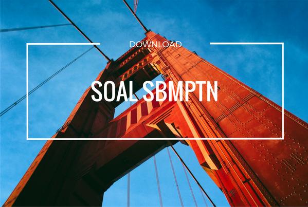 Download Soal SBMPTN lengkap full semua tahun saintek dan soshum (ipc)