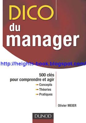 Télécharger Livre Gratuit Dico du manager 500 clés pour comprendre et agir pdf