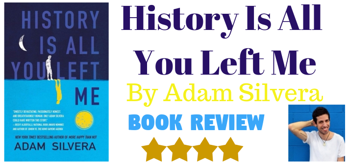 How To Review Book You Havent Read >> Books By Jay Book Review History Is All You Left Me By Adam Silvera