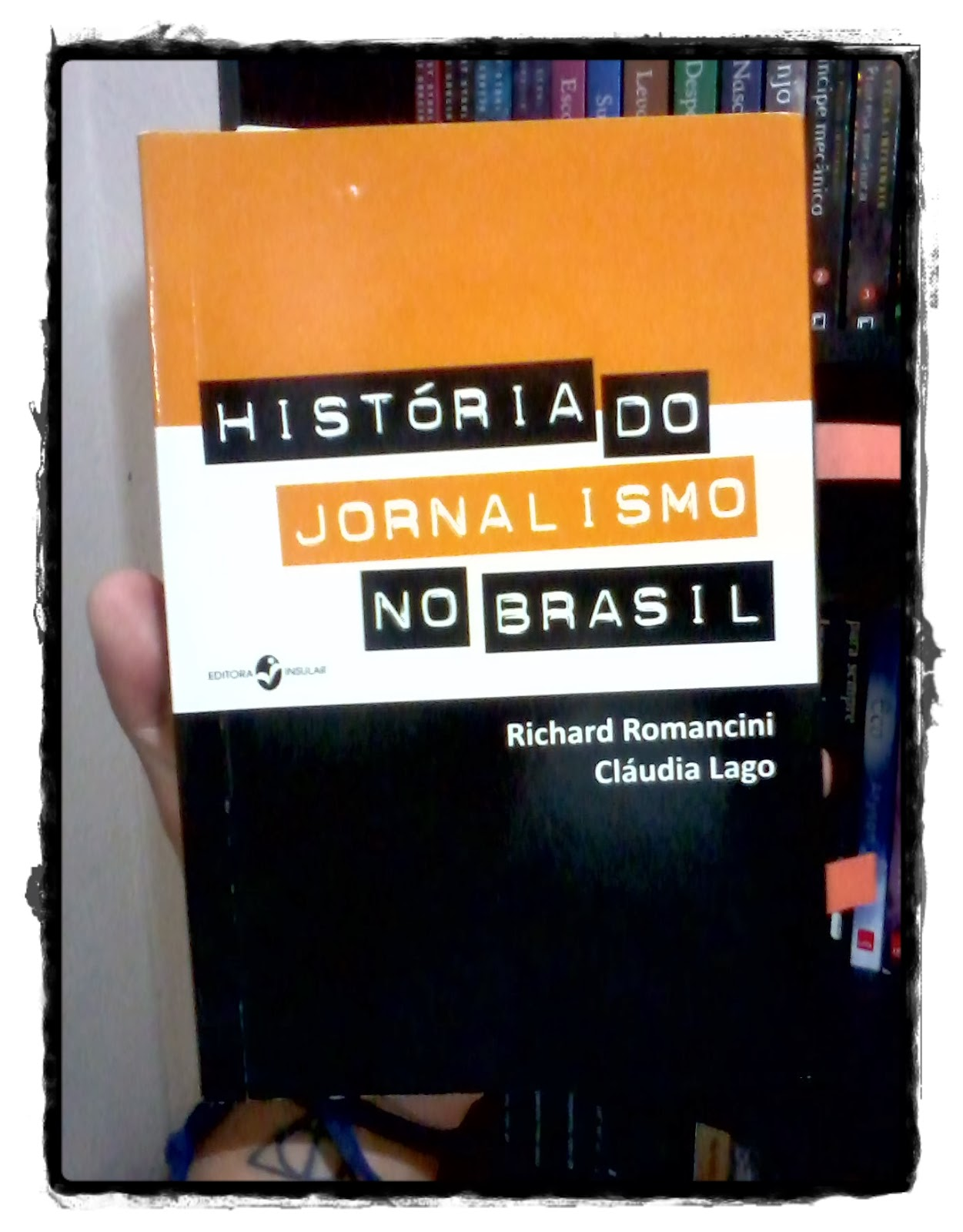 Os elementos do jornalismo bill kovach e tom rosenstiel