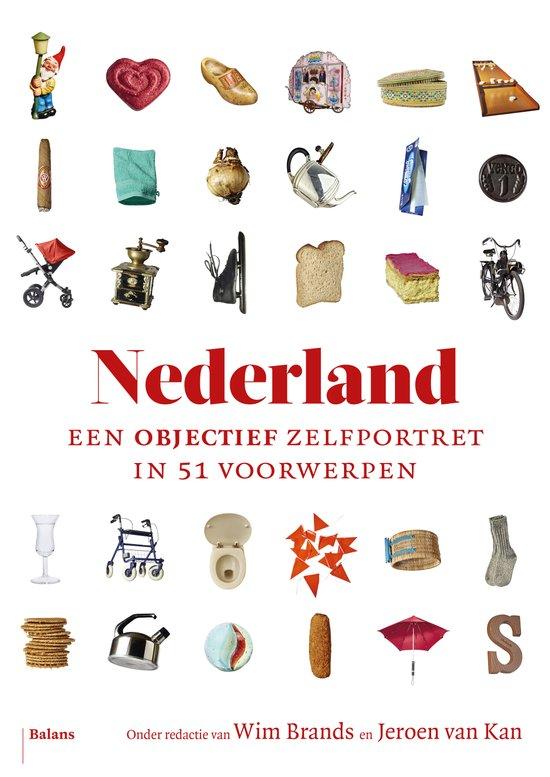 nederland een objectief zelfportet in 51 voorwerpen