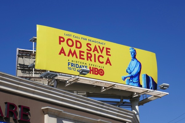 Pod Save America HBO billboard