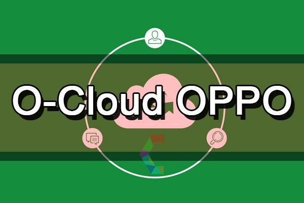 cara membuat o-cloud oppo,cara membuat akun o'cloud oppo,cara daftar ocloud oppo,cara mengatasi ocloud oppo