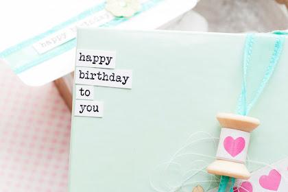 Diy | Geburtstagsbox Enthaltend Spule C/O Applikation Seitens Weniger Botschaft | Birthday Box