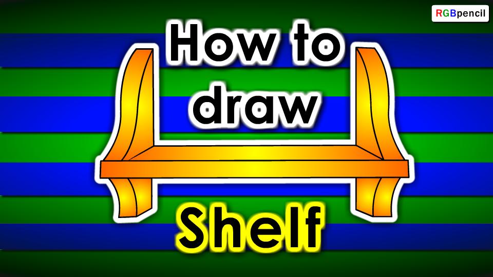 How To Draw Shelf Step By Step Shelf Drawing Easy