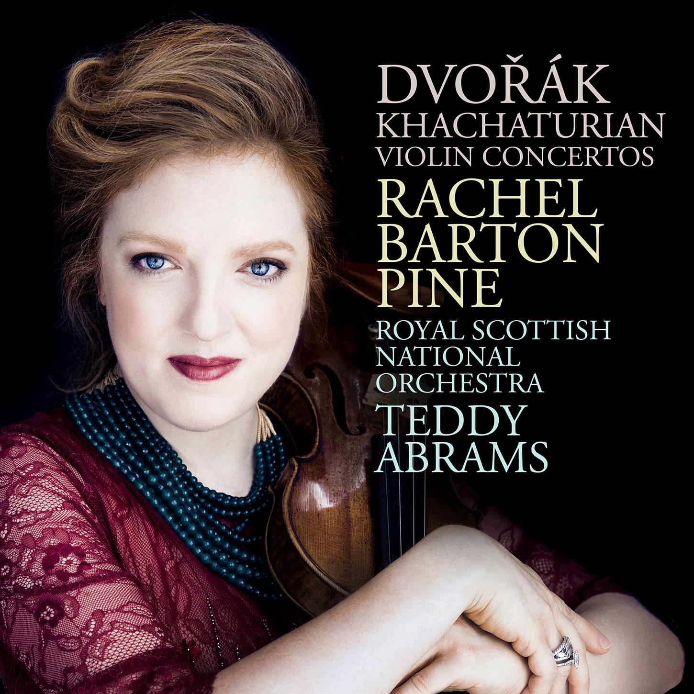 BEST CONCERTO RECORDING of 2019: Rachel Barton Pine plays Violin Concerti by Antonín Dvořák & Aram Khachaturian (Avie Records AV2411)