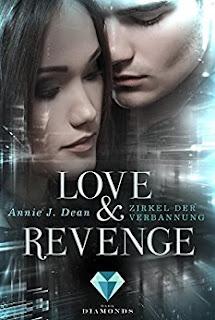 https://www.amazon.de/Love-Revenge-1-Zirkel-Verbannung-ebook/dp/B0711BDV53/ref=sr_1_1?s=digital-text&ie=UTF8&qid=1496347341&sr=1-1&keywords=annie+j+dean