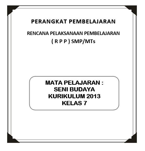 Rpp K13 Seni Budaya Kelas 7 (Revisi)