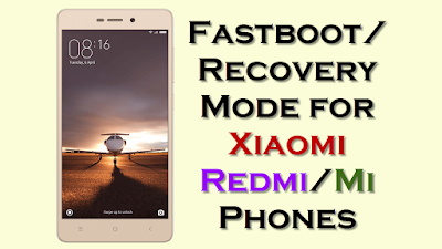 Fastboot Recovery Mode for Xiaomi Redmi Mi Phones