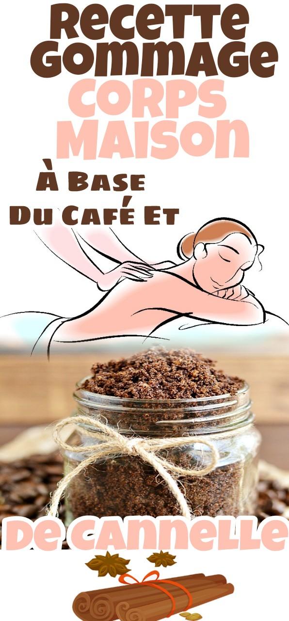 Recette Gommage Corps Maison À Base Du Café Et De Cannelle