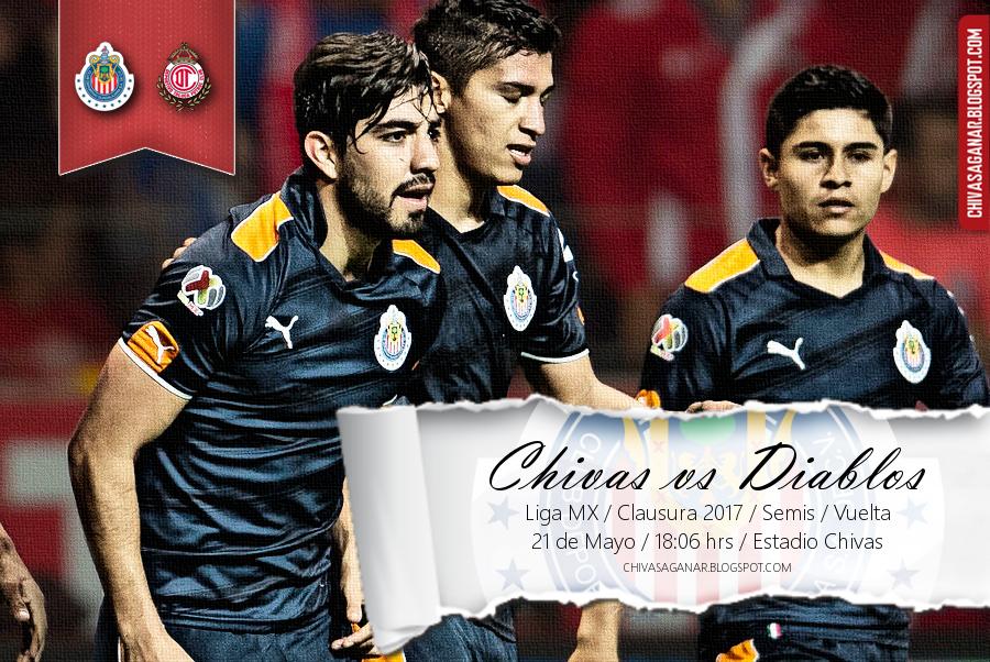 Liga MX : CD Guadalajara vs Deportivo Toluca FC - Clausura 2017 - Semifinal - Vuelta.