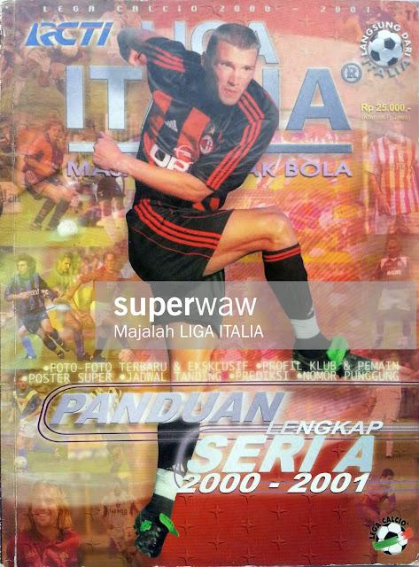 MAJALAH LIGA ITALIA PANDUAN LENGKAP 2000-2001