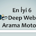 En İyi 6 Deep Web Arama Motoru