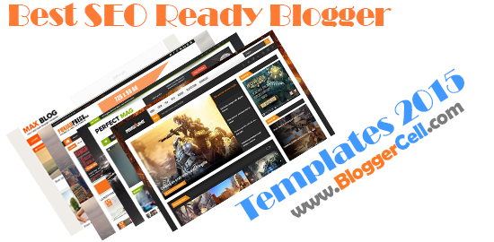 SEO Friendly Blogger Templates for 2015
