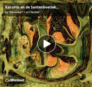https://www.mixcloud.com/straatsalaat/karsmis-en-de-santenboetiek/