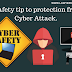 Cyber attack se bachne ke 5 safety Tips. (5 safety tip to protection from Cyber Attack.)