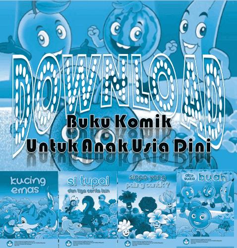 Buku Komik Untuk Anak Usia Dini TK/PAUD/RA/KB/SPS/TPA
