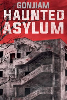 Watch Gonjiam Haunted Asylum Online Free in HD