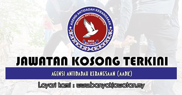 Jawatan Kosong 2019 di Agensi Antidadah Kebangsaan (AADK)