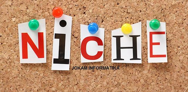 Pengertian Dan Jenis Niche Untuk Artikel Blogger Atau Website - JOKAM INFORMATIKA