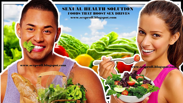 HOUSEHOLD FOODS THAT WILL BOOST YOUR SEX DRIVE