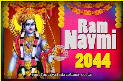 2044 Ram Navami Pooja Date & Time, 2044 Ram Navami Calendar