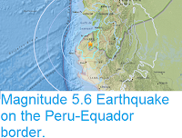 https://sciencythoughts.blogspot.com/2017/06/magnitude-56-earthquake-on-peru-equador.html