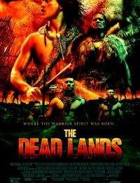 The Dead Lands, La Terre des guerriers | Bmovies