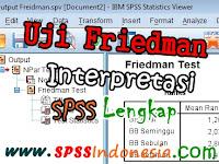 Panduan Cara Uji Friedman dengan SPSS Interpretasi Lengkap