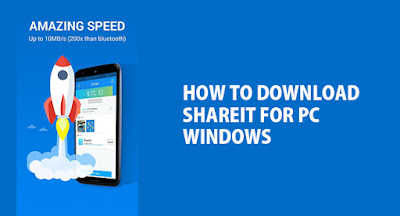Download Shareit For PC - Windows 7 | 8 | 8.1 Free 2018