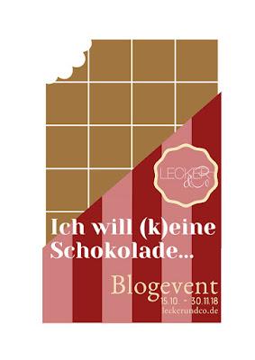 https://www.leckerundco.de/2018/10/ich-will-keine-schokolade-blogevent/