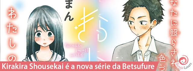 A nova série Kirakira Shousekai por Maman Asaoka começou a serialização em 13 de setembro de 2017, na edição de outubro da Bessatsu friend da Kodansha.