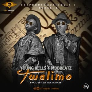 PHOTO: Young Kells ft MDBbeatz-Twalimo