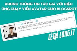 Tạo khung tác giả đơn giản với hiệu ứng viền chạy trên avatar cho blogspot