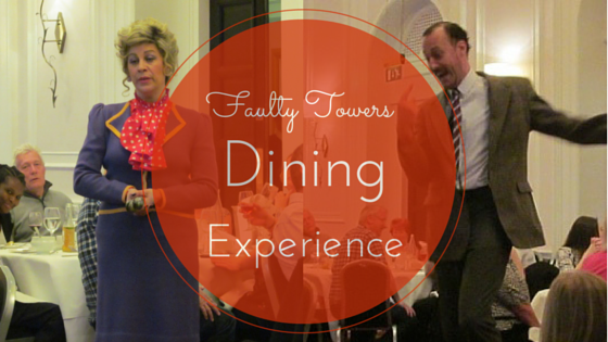 faulty towers dining experience review